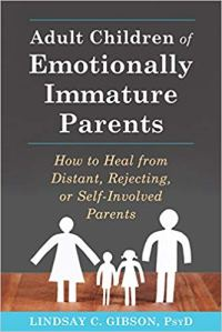 Book Cover, Adult Children of Emotionally Immature Parents by Lindsay Gibsom