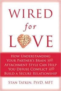 Book cover, Wired for Love by Stan Tatkin