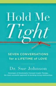Book cover, Hold Me Tight by Sue Johnson