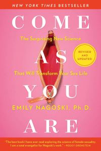 Book cover, Come As You Are by Emily Nagoski